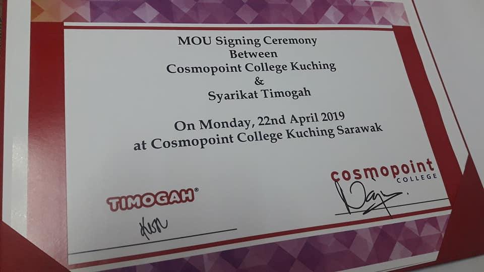 TIMOGAH : MOU Signing Ceremony between Cosmopoint College Kuching & Syarikat TIMOGAH
